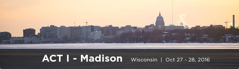 ACT I - Madison