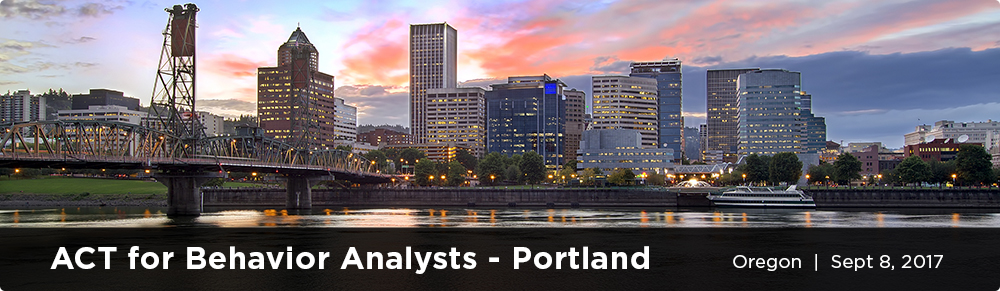 ACT for Behavior Analysts - Portland