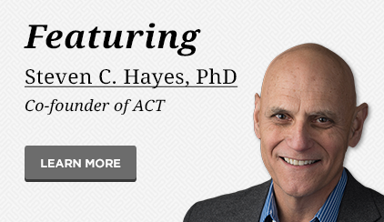 Featuring Steven C. Hayes, PhD