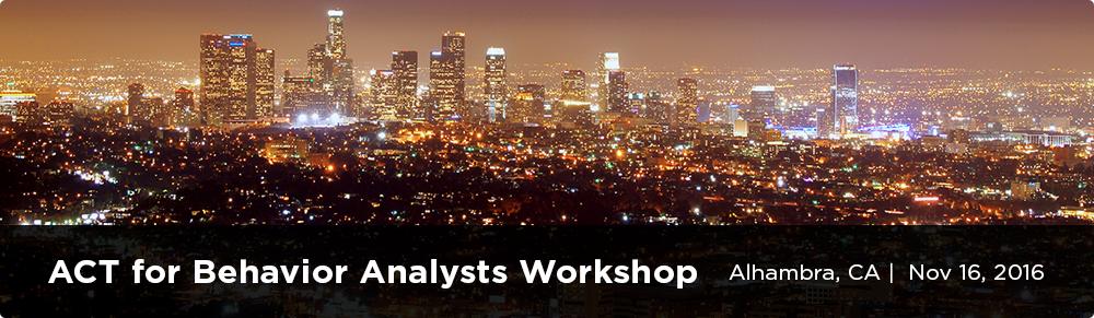 ACT for Behavior Analysts Workshop