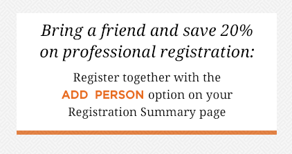 Bring a friend and save 20% on Professional Registration