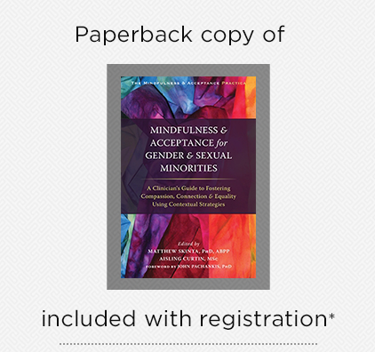 Copy of Mindfulness and Acceptance for Gender and Sexual Minorities included with Registration
