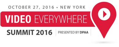 2016 DPAA Video Everywhere Summit