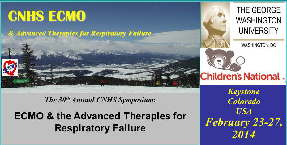 30th Annual CNMC Symposium: ECMO & the Advanced Therapies for Respiratory Failure
