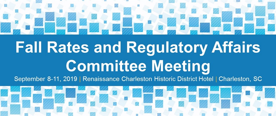 Fall Rates and Regulatory Affairs Committee Meeting