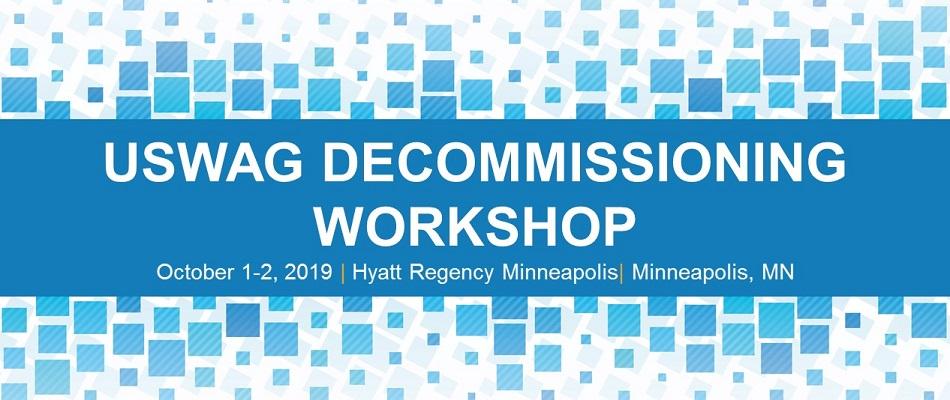 USWAG Decommissioning Workshop