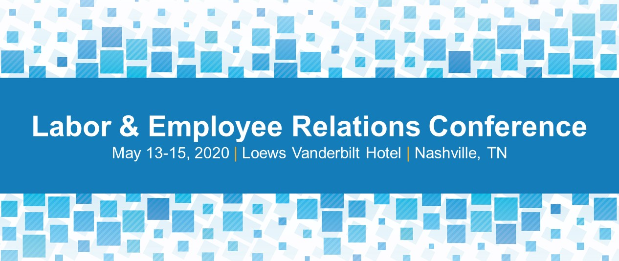 Labor & Employee Relations Conference