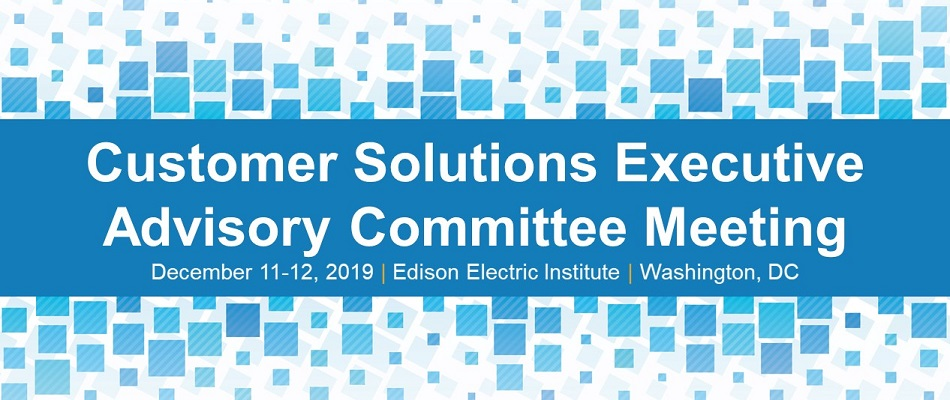 Customer Solutions Executive Advisory Committee Meeting