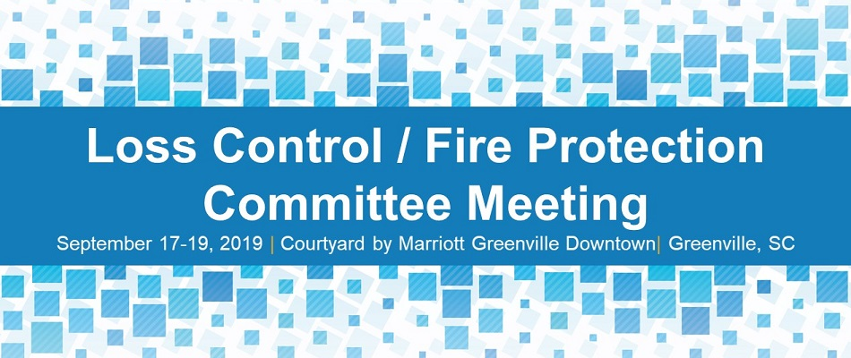 Loss Control / Fire Protection Committee Meeting
