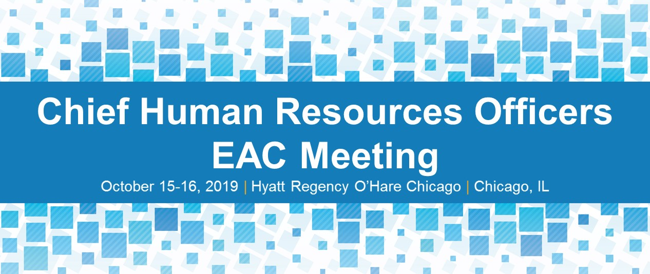 Chief Human Resources Officers EAC Meeting