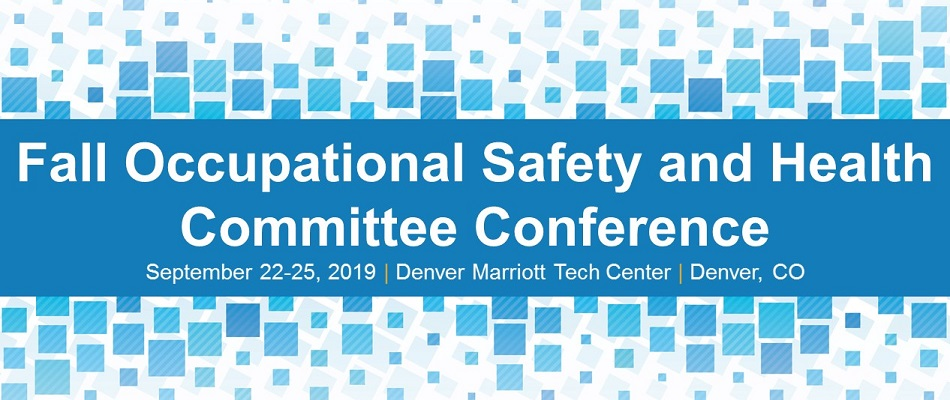 Fall Occupational Safety and Health Committee Conference
