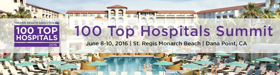 Truven Health 100 Top Hospitals Summit 2016