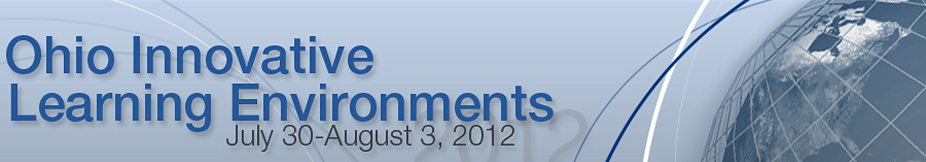2012 Ohio Innovative Learning Environments Conference