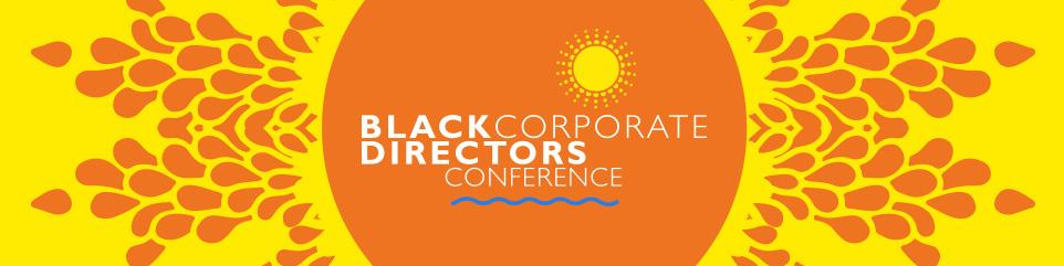 Black Corporate Directors Conference 2017