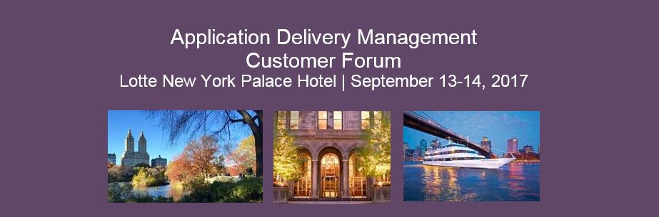 Application Delivery Management  Customer Forum