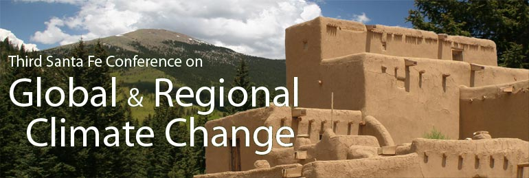 Third Santa Fe Conference on Global and Regional Climate Change