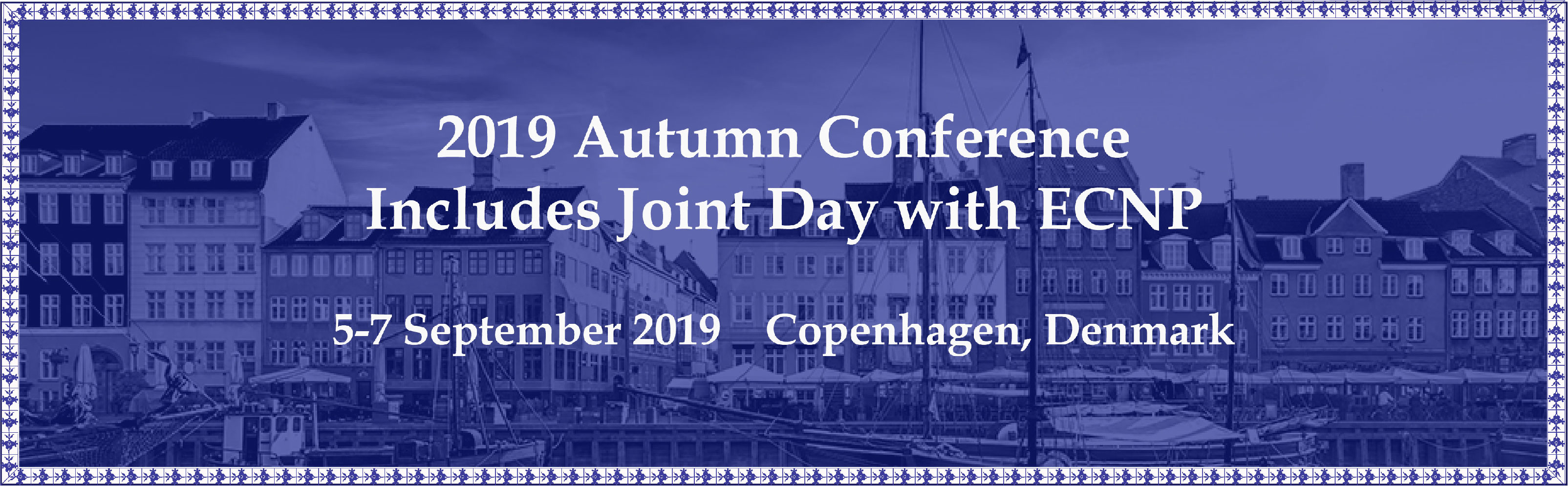 2019 'Autumn' Conference - Includes Joint Day with ECNP