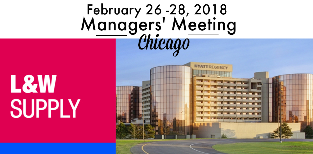 2018 L&W Supply Managers' Meeting