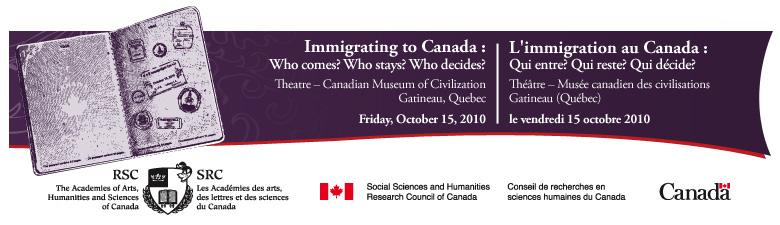 RSC Annual Symposium: Immigrating to Canada / Colloque annuel de la SRC : L'immigration au Canada