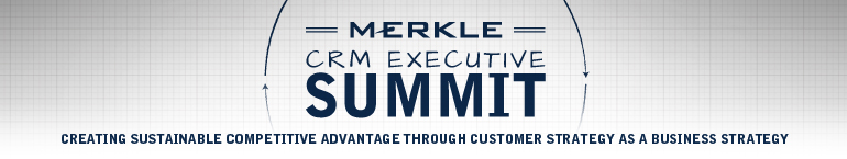 Merkle CRM Executive Summit