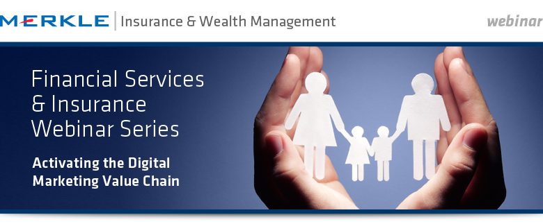 Merkle's Financial Services & Insurance Webinar Series