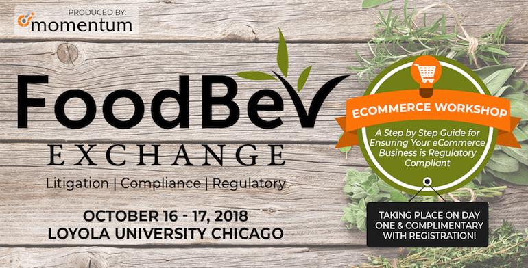6th Food & Beverage Exchange: Litigation, Compliance, and Regulatory