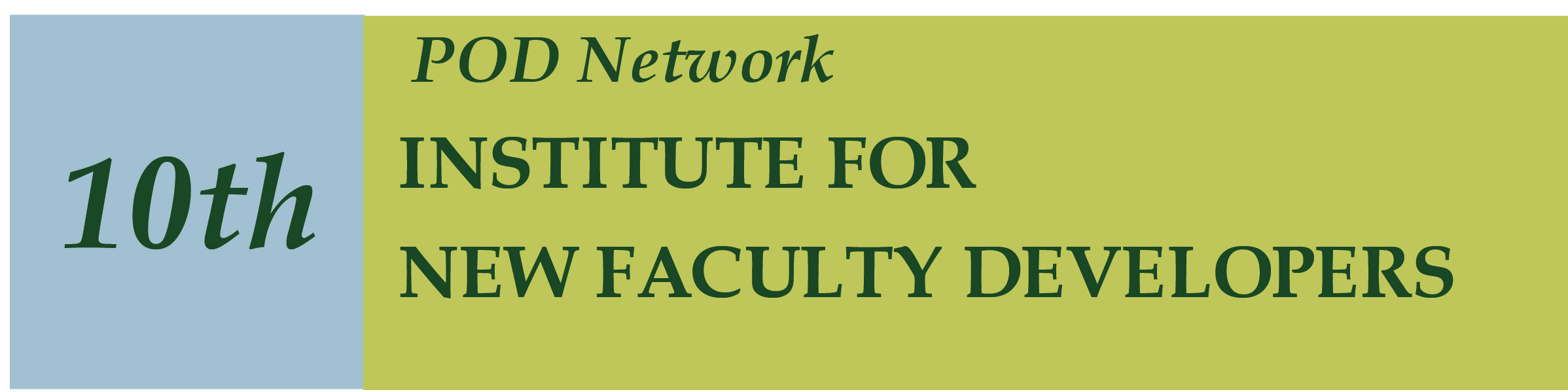 10th Institute for New Faculty Developers
