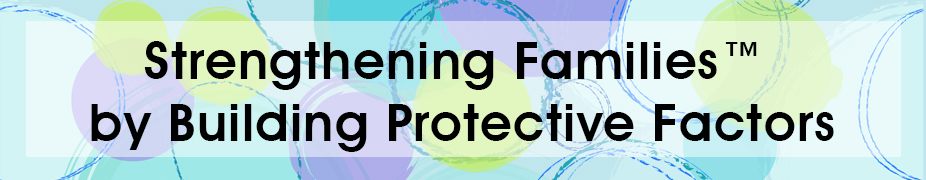 Protective Factors half-day header