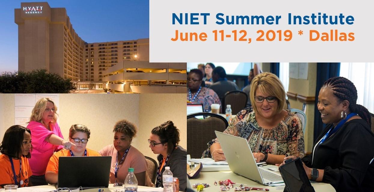 2019 NIET Summer Institute