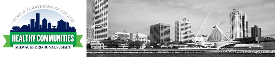 Healthy Communities Milwaukee Regional Summit