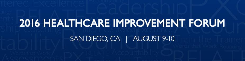 2016 Healthcare Improvement Forum - San Diego