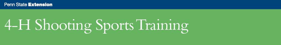 4-H Shooting Sports Instructor Training - Wellsboro