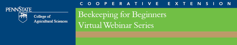 Beekeeping for Beginners - Virtual Webinar Series