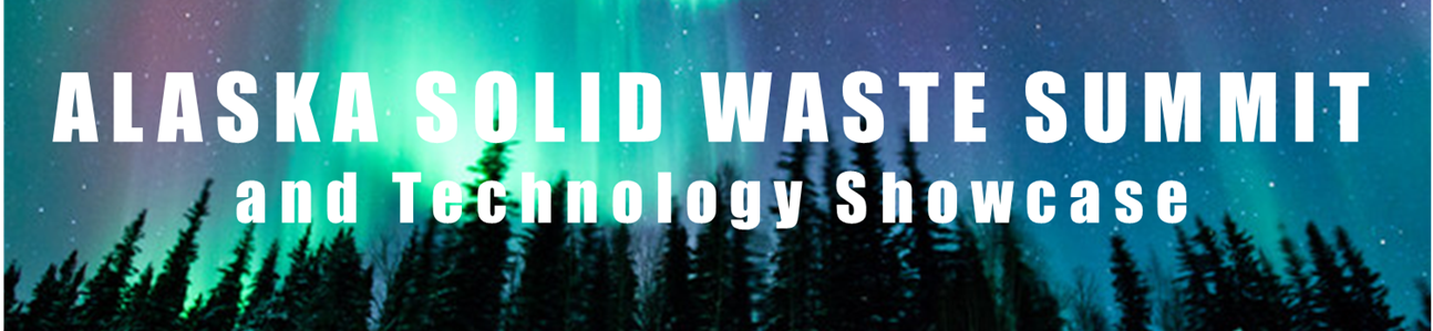 Alaska Solid Waste Summit