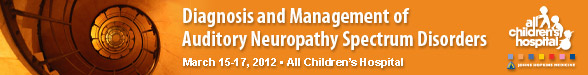 Diagnosis and Management of Auditory Neuropathy Spectrum Disorders