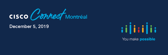 Cisco Connect Montreal 2019