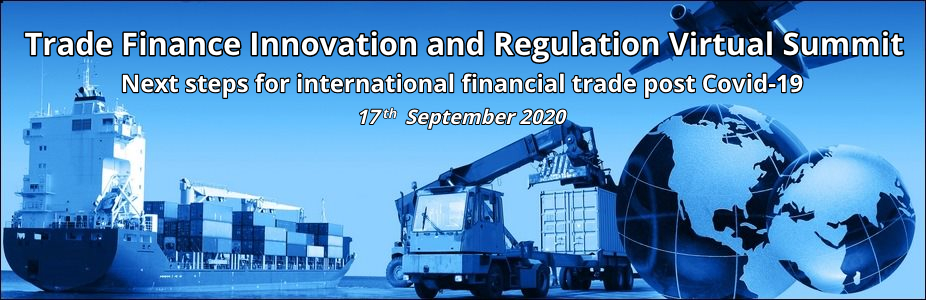Trade Finance Innovation and Regulation Virtual Summit