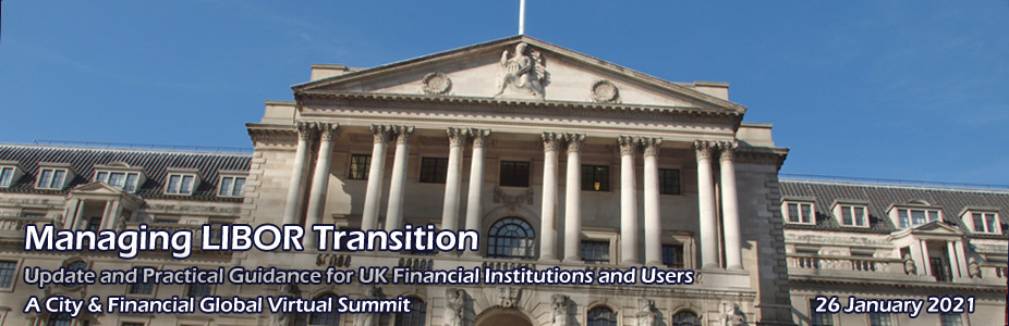 Managing LIBOR Transition: Update and Practical Guidance for UK Financial Institutions and Users