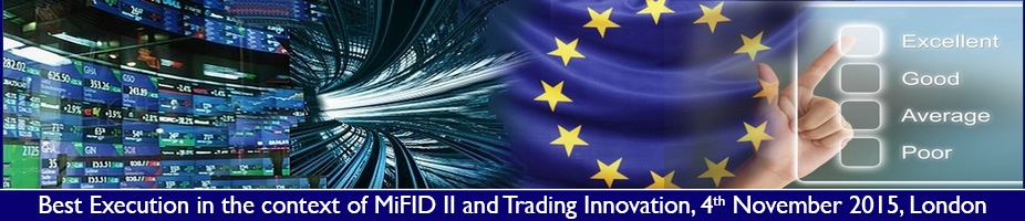 Best Execution in the context of MiFID II and Trading Innovation