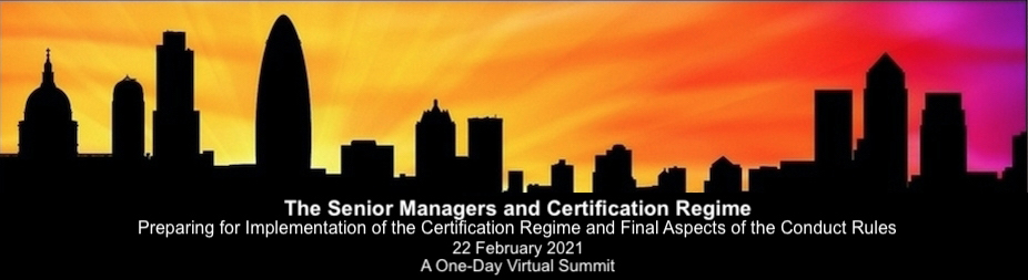 The Senior Managers and Certification Regime: Preparing for Implementation of the Certification Regime and Final Aspects of the Conduct Rules