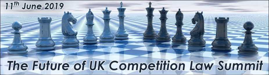 The Future of UK Competition Law Summit