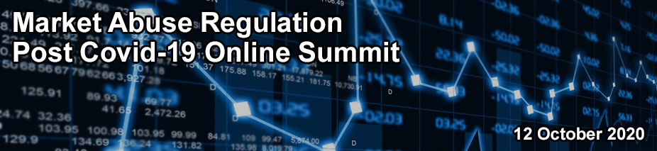 Market Abuse Regulation Post Covid-19 Online Summit