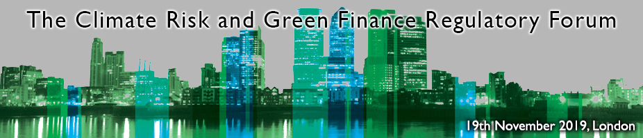 The Climate Risk and Green Finance Regulatory Forum