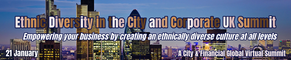 Ethnic Diversity in the City and Corporate UK Summit