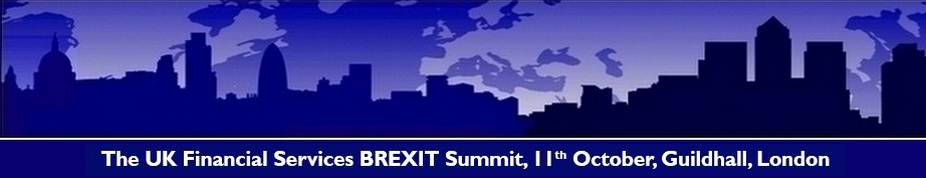 The UK Financial Services BREXIT Summit