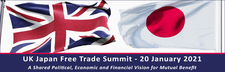 The UK-Japan Free Trade Summit: Building on a Shared Political, Economic and Financial Vision for Mutual Benefit