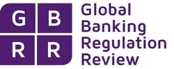 Global Banking Regulation Review