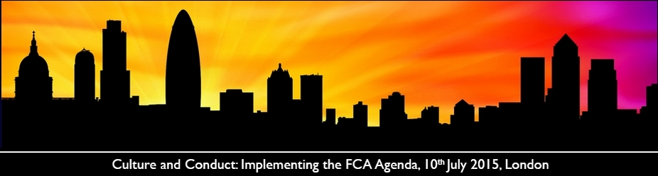 Culture and Conduct: Implementing the FCA Agenda