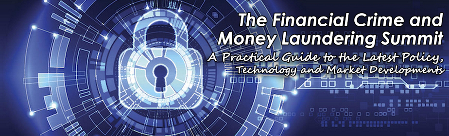 The Financial Crime and Money Laundering Summit
