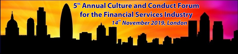 The 5th Annual Culture and Conduct Forum for the Financial Services Industry